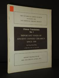 Chinese Translations No. 1. Important Finds of Ancient Chinese Ceramics Since 1949