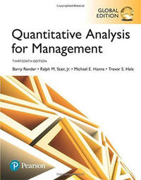 Quantitative Analysis for Management, Global Edn 13th Edition