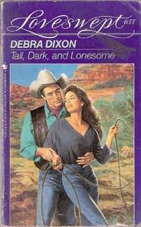 Tall, Dark, and Lonesome (Love Swept #655)