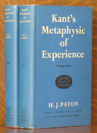 KANT'S METAPHYSIC OF EXPERIENCE [2 VOLUMES - COMPLETE]