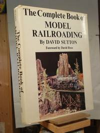 The Complete Book of Model Railroading by David Sutton - 1964