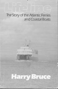 Lifeline: the Story of the Atlantic Ferries and Coastal Boats