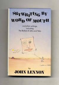 Skywriting By Word Of Mouth And Other Writings, Including The Balad Of  John And Yoko  - 1st Edition/1st Printing