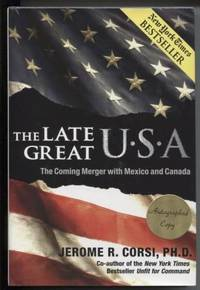 The Late Great U.S.A. The Coming Merger with Mexico and Canada (Signed)