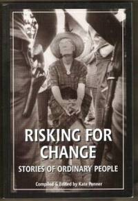 image of RISKING FOR CHANGE Stories of Ordinary People