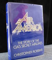 Air America by Robbins  Christopher - First Edition - 1979 - from Montanita Publishing  and Biblio.com