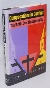 image of Congregations in Conflict: the battle over homosexuality