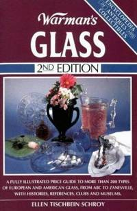 Warman's Glass by Ellen T. Schroy - Paperback - 1995 - from ThriftBooks and Biblio.com