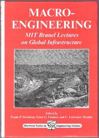 Macro-Engineering: NIT Brunel Lectures on Global Infrastructure