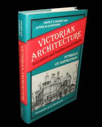 Victorian Architecture in London and Southwestern Ontario; Symbols of  Aspiration