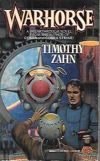 Warhorse by Timothy Zahn - Paperback - Signed First Edition - 1990-03-01 - from Bujoldfan (SKU: 121717029780671698683cgm)