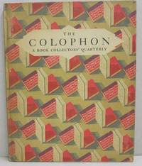 The Colophon; A Book Collectors' Quarterly  PART SEVEN