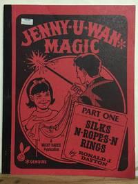 Jenny-U-Wan Magic, Part 1: Silks-N-Ropes-N-Rings