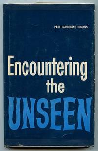 Encountering the Unseen