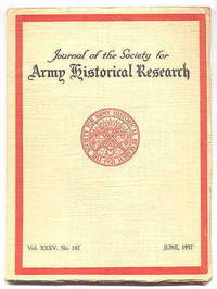 image of JOURNAL OF THE SOCIETY FOR ARMY HISTORICAL RESEARCH.  JUNE, 1957.  VOL. XXXV.  NO. 142.