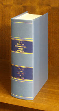 United States Court of International Trade Reports. Volume 16 (1992)