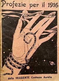 image of Profezie per il 1916 della Veggente Contessa Aurelia. Via dei Pontefici, 27. Roma
