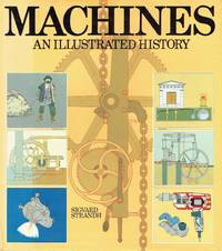 Machines: An Illustrated History
