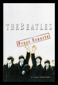 THE BEATLES: The Press Reports