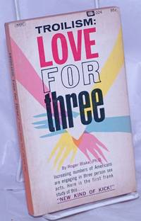 image of Troilism: Love for Three