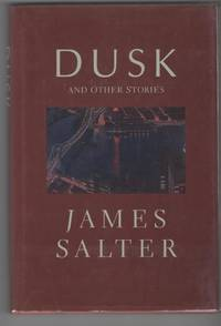 DUSK by  James Salter - Signed First Edition - 1988 - from Alexander Rare Books and Biblio.com