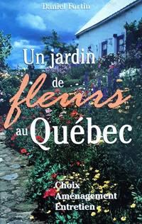 Un jardin de fleurs au Québec