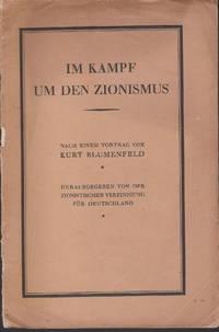 Im Kampf um  den Zionismus by Kurt Blumenfeld - Paperback - 1920s - from Judith Books (SKU: biblio745)