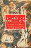 image of The Scars of Evolution: What Our Bodies Tell Us About Human Origins (Penguin Press Science)