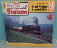 Colour of Steam: Great Western Branch and Main v. 3