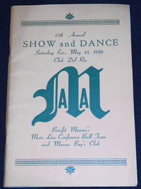 image of 17th Annual Show and Dance -- Saturday Eve., May 13th, 1950 Club Del Rio [Manoa Athletic Association program]