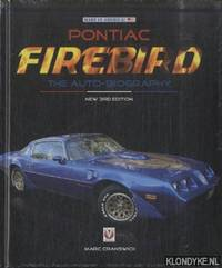 Pontiac Firebird - The Auto-Biography. New 3rd Edition