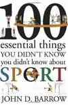 image of 100 Essential Things You Didn't Know You Didn't Know About Sport