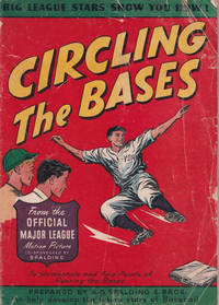Circling the Bases: Big League Stars Show You How