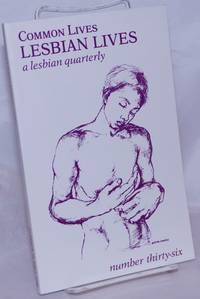 image of Common Lives/Lesbian Lives: a lesbian quarterly; #36, Fall 1990