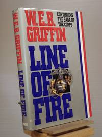 Line of Fire: Continuing the Saga of the Corps