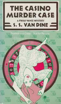 The Casino Murder Case: A Philo Vance Mystery