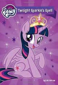 image of My Little Pony: Twilight Sparkle's Spell (My Little Pony (Little, Brown & Company))