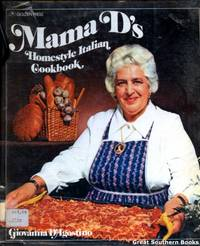 Mama D's Homestyle Italian Cookbook