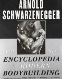 image of The New Encyclopedia of Modern Bodybuilding : The Bible of Bodybuilding, Fully Updated and Revised