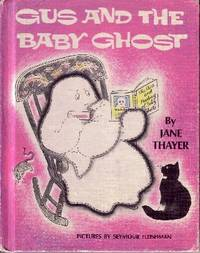 Gus Andthe Baby Ghost
