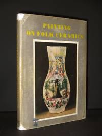 Painting on Folk Ceramics [SIGNED]