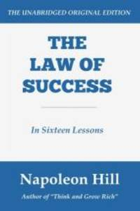 image of The Law of Success: In Sixteen Lessons