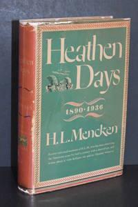 Heathen Days; 1890-1936