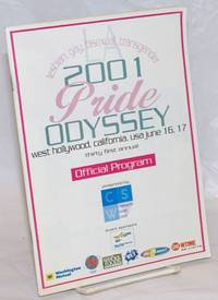 2001 Pride Odyssey: 31st annual; official program for LA lesbian, gay, bisexual, transgender Pride West Hollywood, California, USA June 16.17