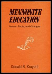 MENNONITE EDUCATION - Issues Facts and Changes