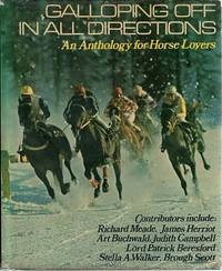 Galloping Off In All Directions: An Anthology For Horse Lovers