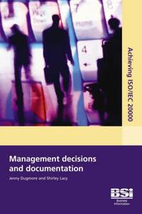 Achieving ISO/IEC 20000  - Management Decisions and Documentation