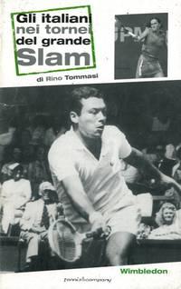 Gli italiani nei tornei del Grande Slam : Wimbledon - US Open - Roland Garros.