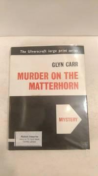 Murder On The Matterhorn (1951, F.A. Thorpe, Large Print Edition)