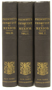 image of History of the Conquest of Mexico, with a preliminary view of the Ancient Mexican Civilization, and the Life of the Conqueror, Hernando Cortés